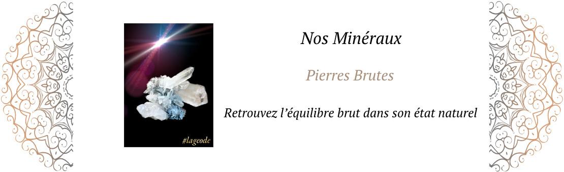 Nos Pierres Brutes - LaGeode66