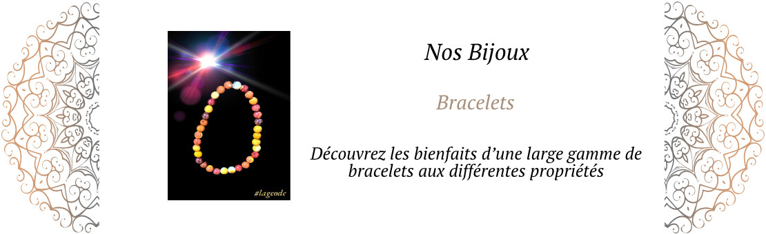 Les Bracelets -LaGeode66