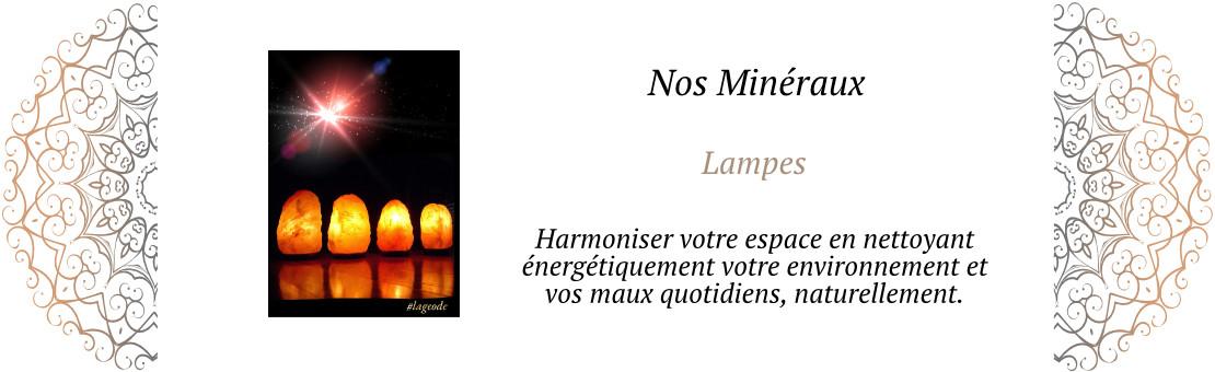 Les Lampes Minérales - LaGeode66