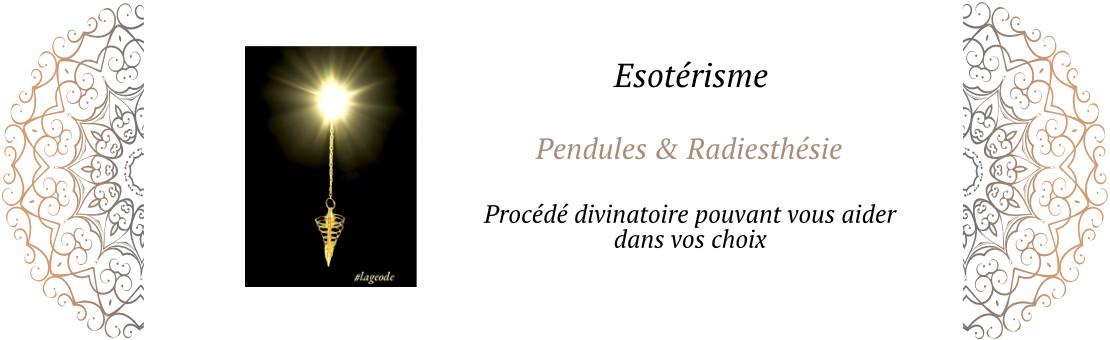 Les Pendules et Radiésthèsie - LaGeode66